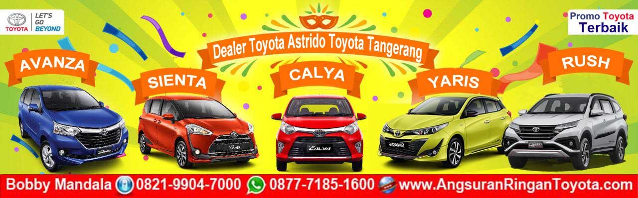 Promo Menarik Toyota Terbaru Dari Dealer Astrido Tangerang